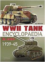 WWII TANK ENCYCLOPEDIA IN COLOR Volume 1: Tanks