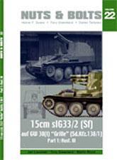 """N&B22: 15cm sIG33/2 (Sf) auf GW 38(t) """"Grille"""""""