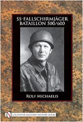 SS-Fallschirmjäger Bataillon 500/600 (Rolf Michaelis )