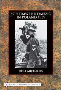SS-Heimwehr Danzig in Poland 1939 (Rolf Michaelis)