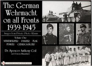 Wehrmacht on All Fronts, 1939-1945, Images from private Photo Al