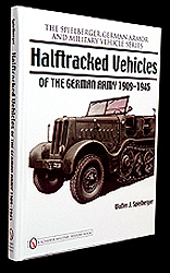 Half-tracked Vehicles of the German Army 1909-1945