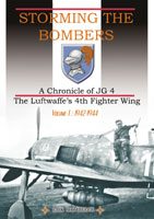 Storming the Bombers - A Chronicle of JG 4 (Erik Mombeeck)