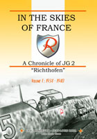 "In the Skies of France - A Chronicle of JG 2 ""Richthofen"" (Erik"