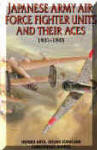Japanese Army Air Force Fighter Units and Their Aces, 1931-1945