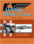 Wings of the Black Cross Number Six (Mark Proulx)