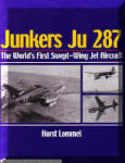 Junkers Ju 287-The World's First Swept-Wing Jet Aircraft