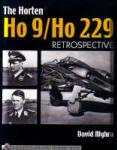 Horten Ho 9/Ho 229 Retrospective