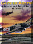 German Aircraft in Russian and Soviet Service V. 1