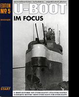 U-BOAT IM FOCUS Issue No. 5 (Axel Urbanke)