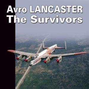 Avro Lancaster – The Survivor