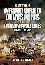 British Armoured Divisions and Their Commanders