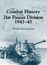 Combat History of the 21st Panzer Division 1943-45, The