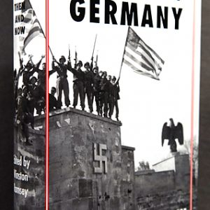 Defeat of Germany Then and Now