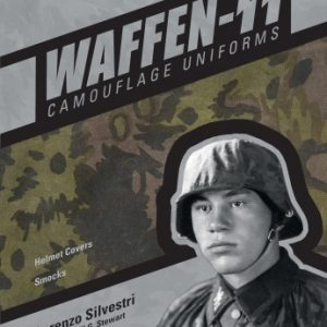 Waffen-SS Camouflage Uniforms, Vol. 1: Helmet Covers & Smocks
