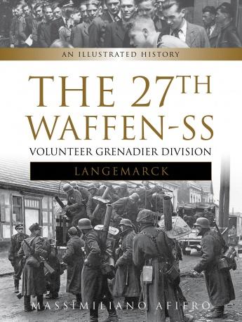 27th Waffen SS Volunteer Grenadier Division Langemarck
