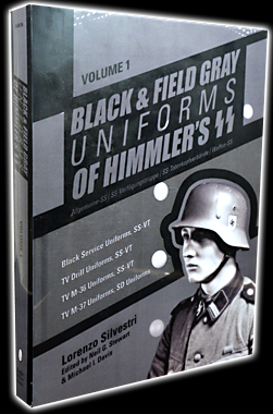 Black and Field Gray Uniforms of Himmler's SS: Vol.1
