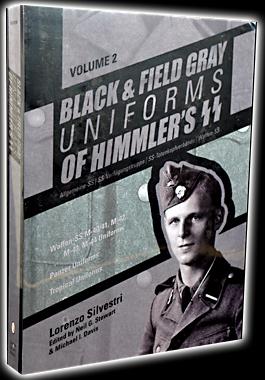 Black and Field Gray Uniforms of Himmler's SS: Vol.2