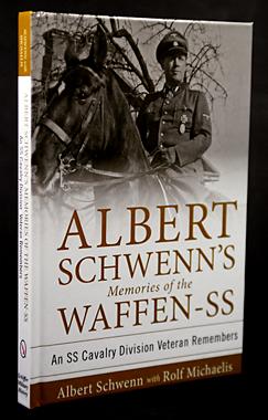 Albert Schwenn's Memories of the Waffen-SS