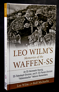 Leo Wilm's Memories of the Waffen-SS